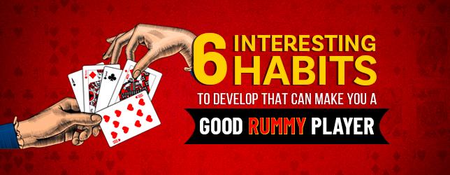 good rummy habits