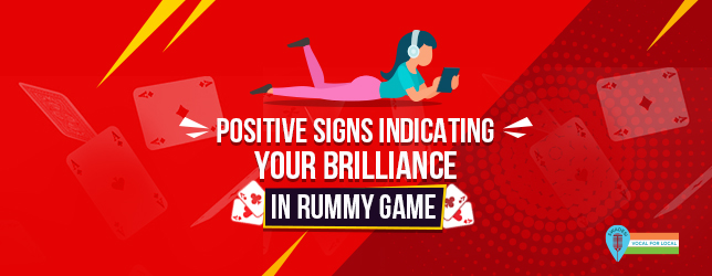 your brilliance in rummy game