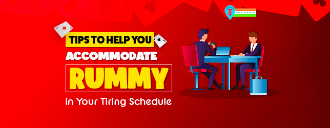 tips to acccommodate rummy