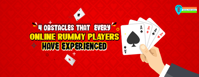 online rummy obstacles