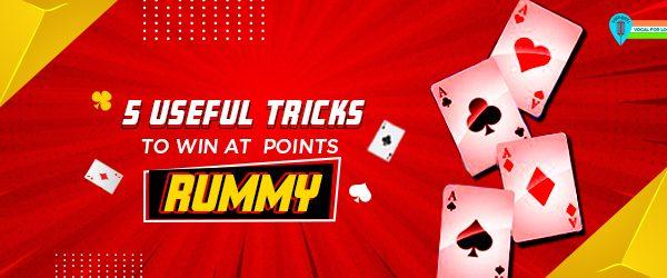 points rummy tricks