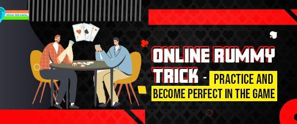 online rummy trick